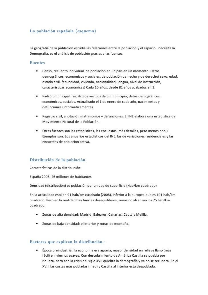 La población española (esquema)   La geografía de la población estudia las relaciones entre la población y el espacio, nec...