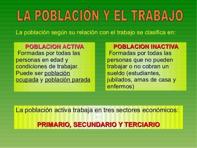 La poblacion y el trabajo Slide 3