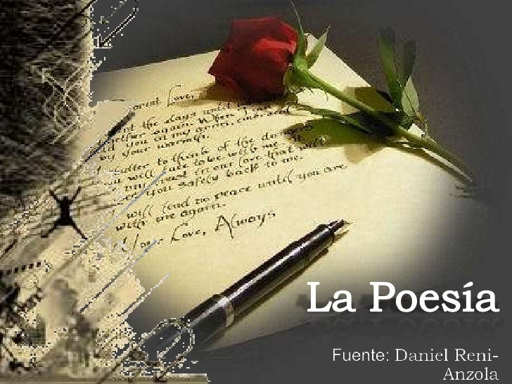 La Poesía<br />Fuente: Daniel Reni-Anzola<br />