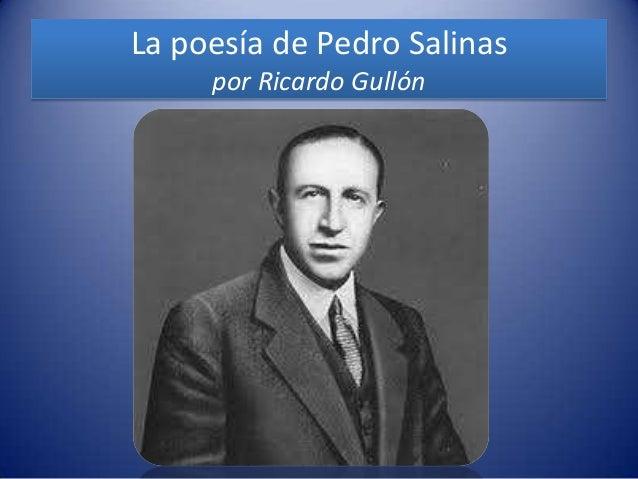La poesía de Pedro Salinas     por Ricardo Gullón