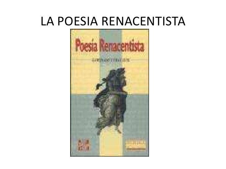LA POESIA RENACENTISTA