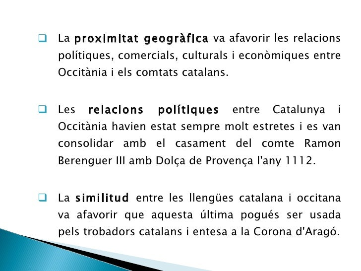 <ul><ul><li>La  proximitat geogràfica  va afavorir les relacions polítiques, comercials, culturals i econòmiques entre Occ...