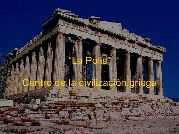 La polis como centro de la civilizaci n griega 7mo Como eran las casas griegas