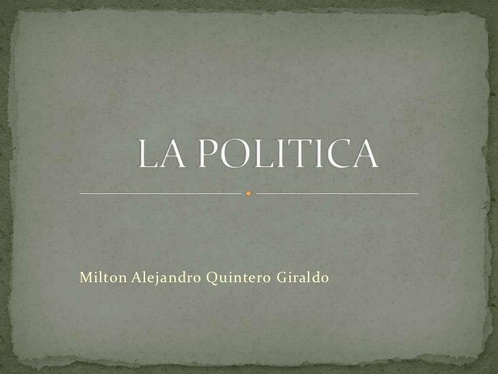 Milton Alejandro Quintero Giraldo