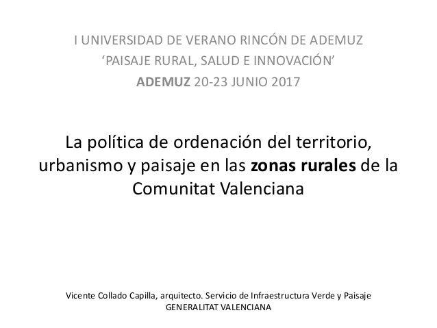 Lapolíticadeordenacióndelterritorio, urbanismoypaisajeenlaszonasrurales dela ComunitatValenciana IUNIVERSI...
