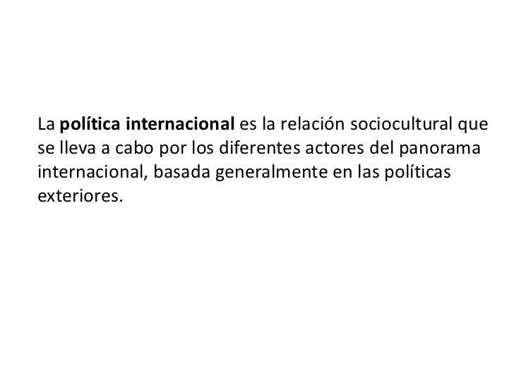 La politica internacional for La politica internacional