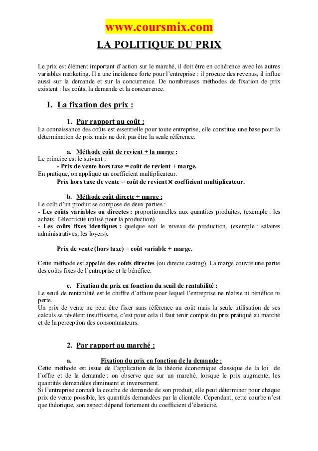 www.coursmix.com                       LA POLITIQUE DU PRIXLe prix est élément important d'action sur le marché, il doit ê...