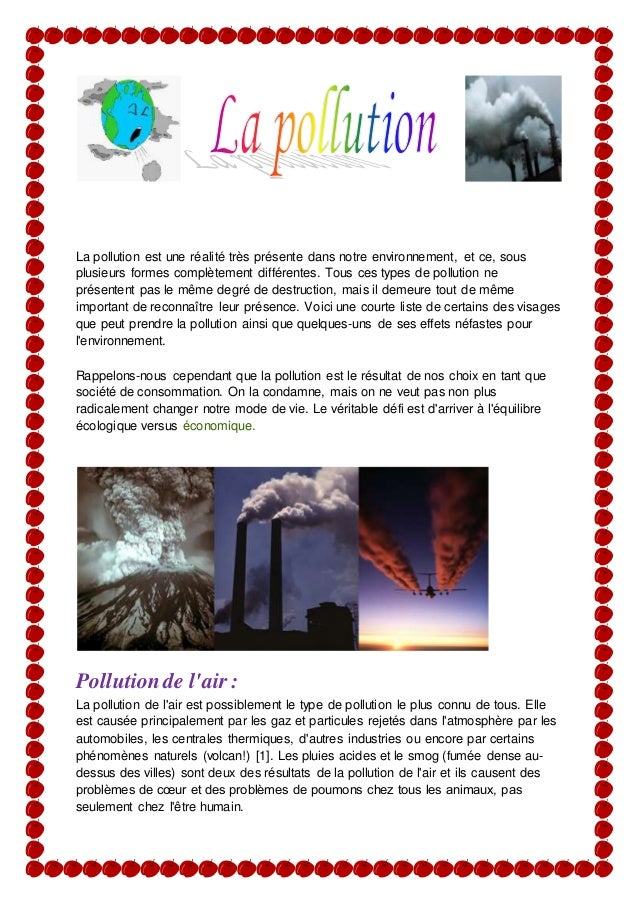 La pollution est une réalité très présente dans notre environnement, et ce, sous plusieurs formes complètement différentes...