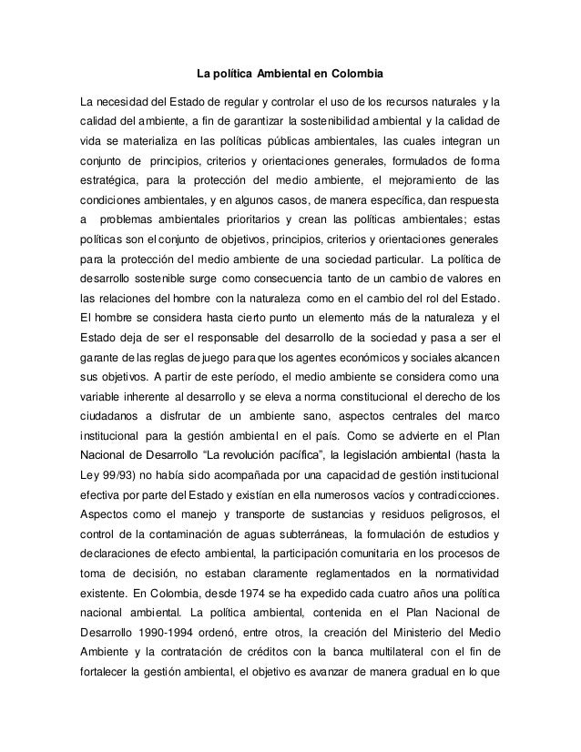 La política Ambiental en Colombia La necesidad del Estado de regular y controlar el uso de los recursos naturales y la cal...