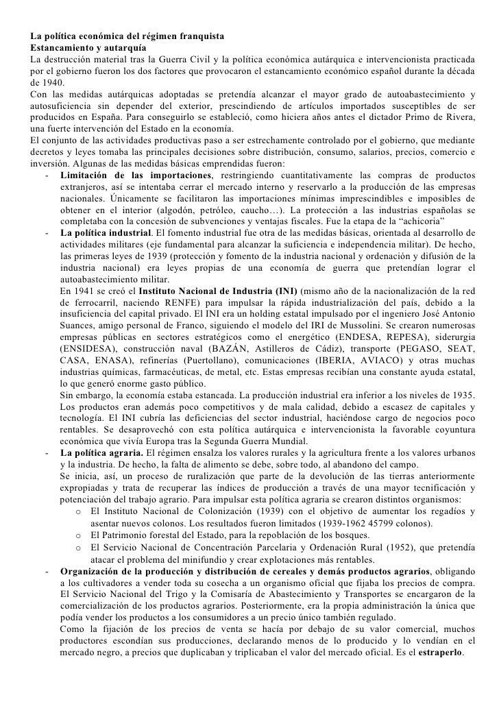 La política económica del régimen franquista Estancamiento y autarquía La destrucción material tras la Guerra Civil y la p...