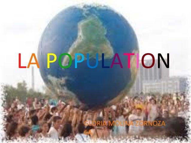 LA POPULATION GLORIA MOLINA ZORNOZA 6A