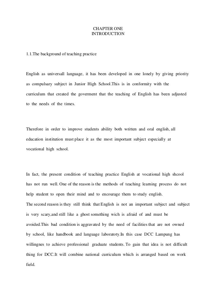 CHAPTER ONE<br />INTRODUCTION<br />The background of teaching practice<br />English  as  universall  language,  it  has  b...