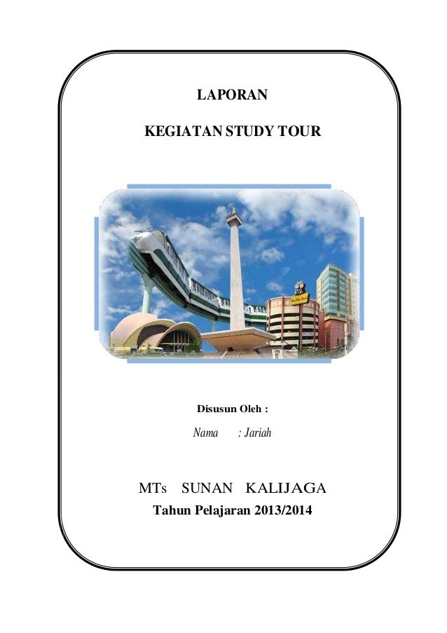 Contoh Makalah StudyTour ke Bandung | Welcome to My Blog