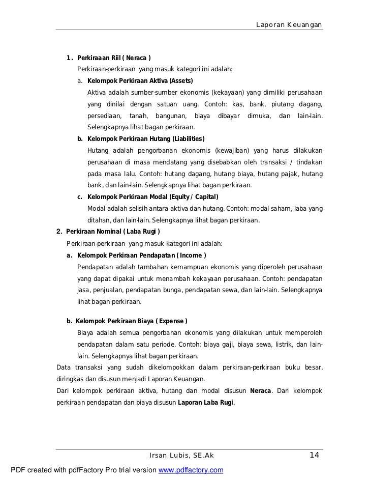 Laporan Keuangan                1. Perkiraaan Riil ( Neraca )                   Perkiraan-perkiraan yang masuk kategori in...