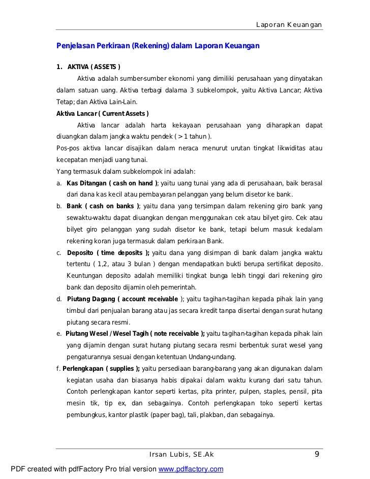 Laporan Keuangan             Penjelasan Perkiraan (Rekening) dalam Laporan Keuangan             1. AKTIVA ( ASSETS )      ...