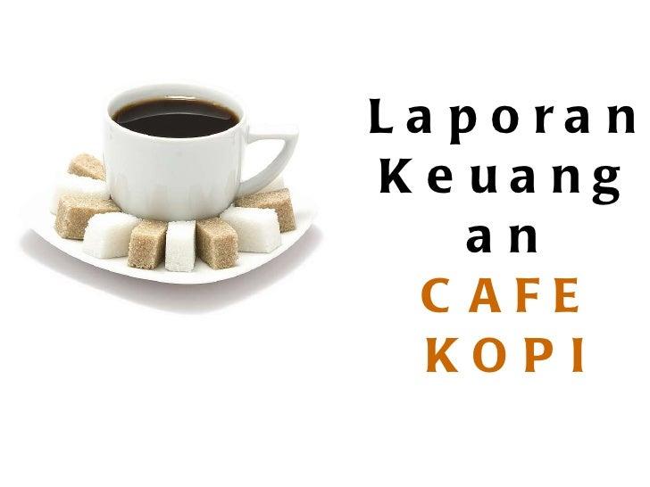contoh laporan laba rugi cafe
