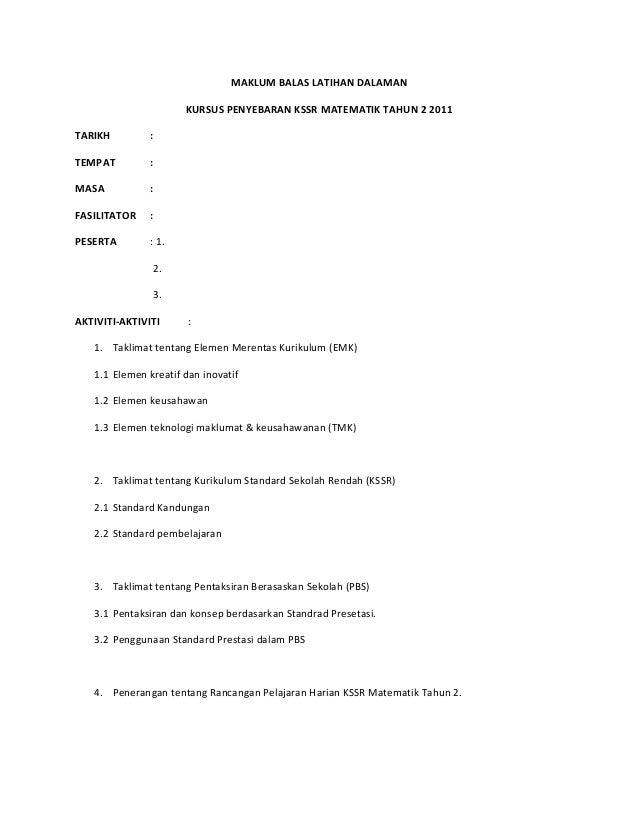MAKLUM BALAS LATIHAN DALAMAN                      KURSUS PENYEBARAN KSSR MATEMATIK TAHUN 2 2011TARIKH         :TEMPAT     ...