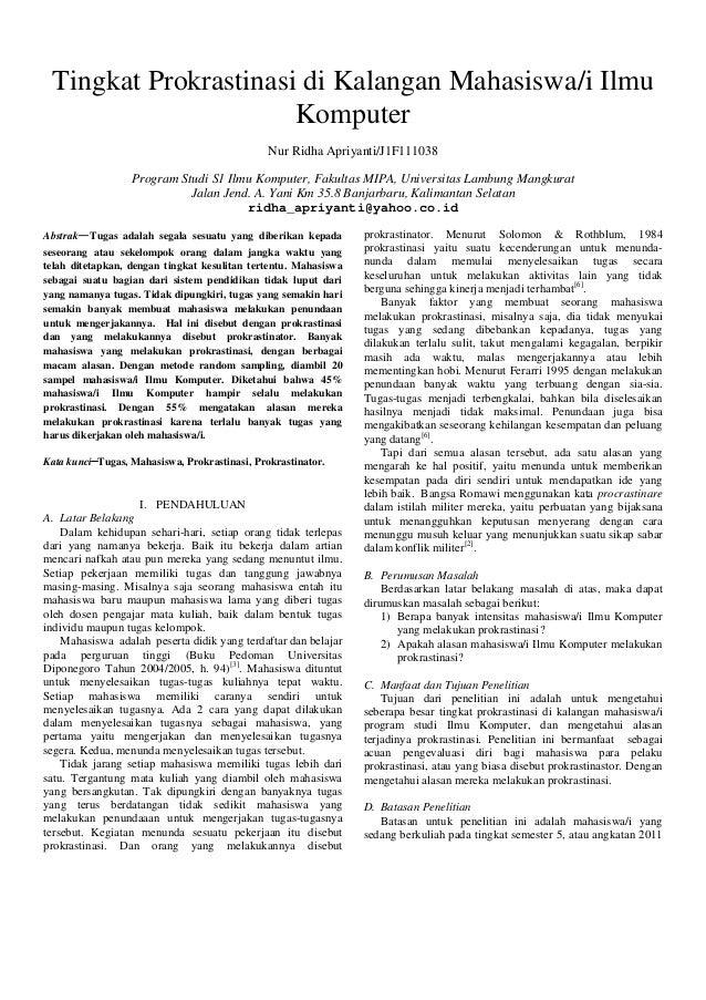 Tingkat Prokrastinasi di Kalangan Mahasiswa/i Ilmu Komputer Nur Ridha Apriyanti/J1F111038 Program Studi S1 Ilmu Komputer, ...