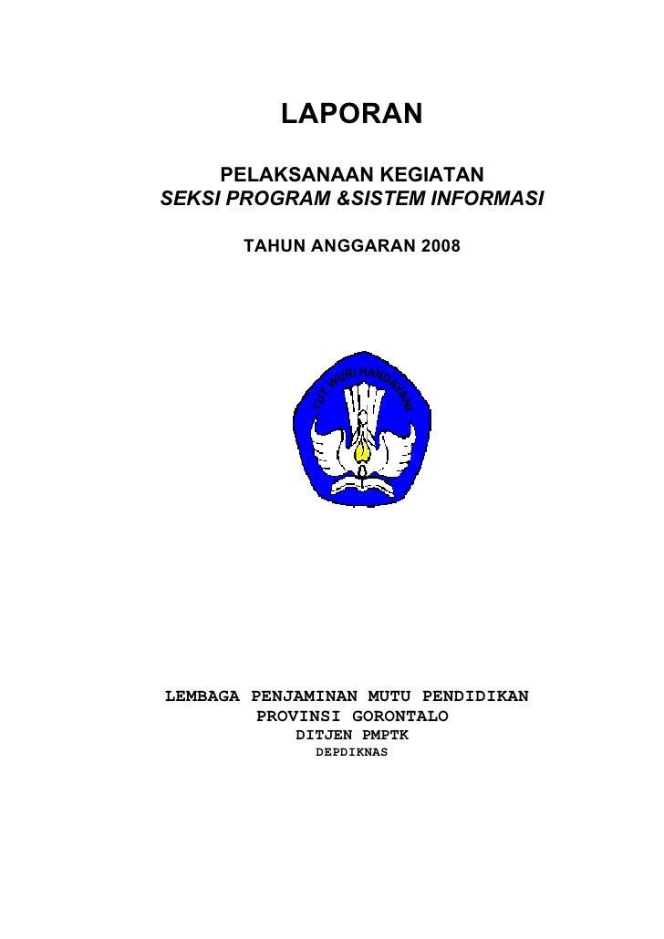 Laporan Kegiatan Akhir Tahun 2008