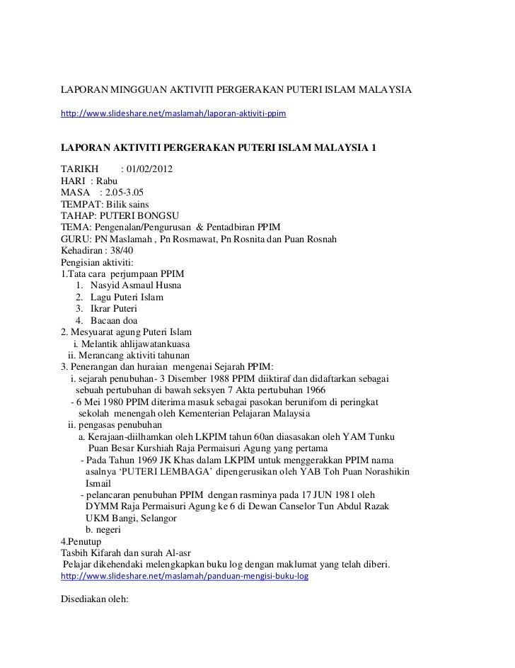 LAPORAN MINGGUAN AKTIVITI PERGERAKAN PUTERI ISLAM MALAYSIAhttp://www.slideshare.net/maslamah/laporan-aktiviti-ppimLAPORAN ...