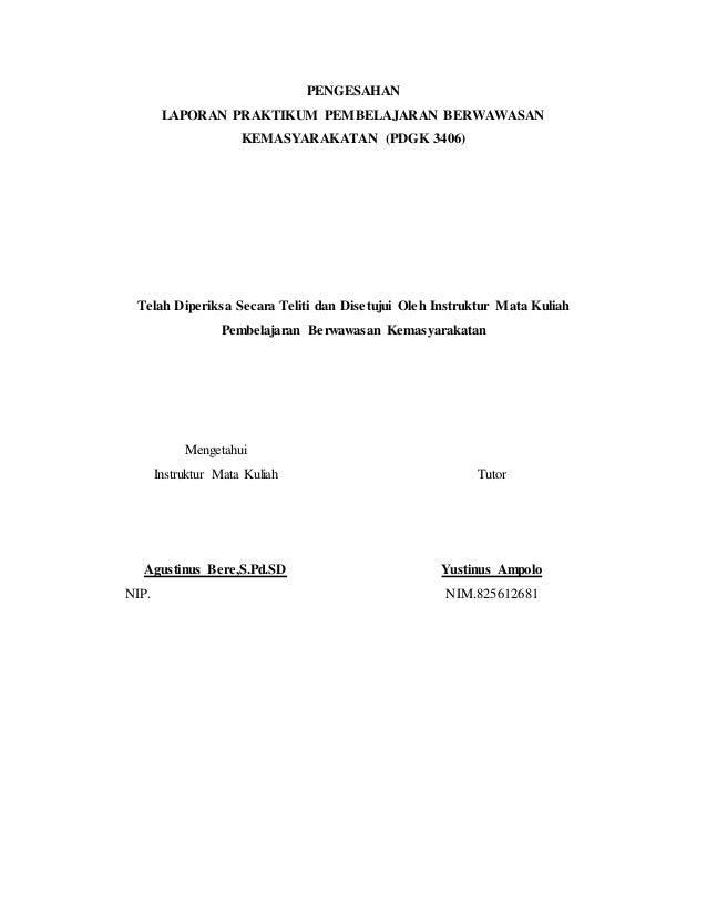 Laporan Praktek Pembelajaran Berwawasan Kemasyarakatan Tingkat Keaksa