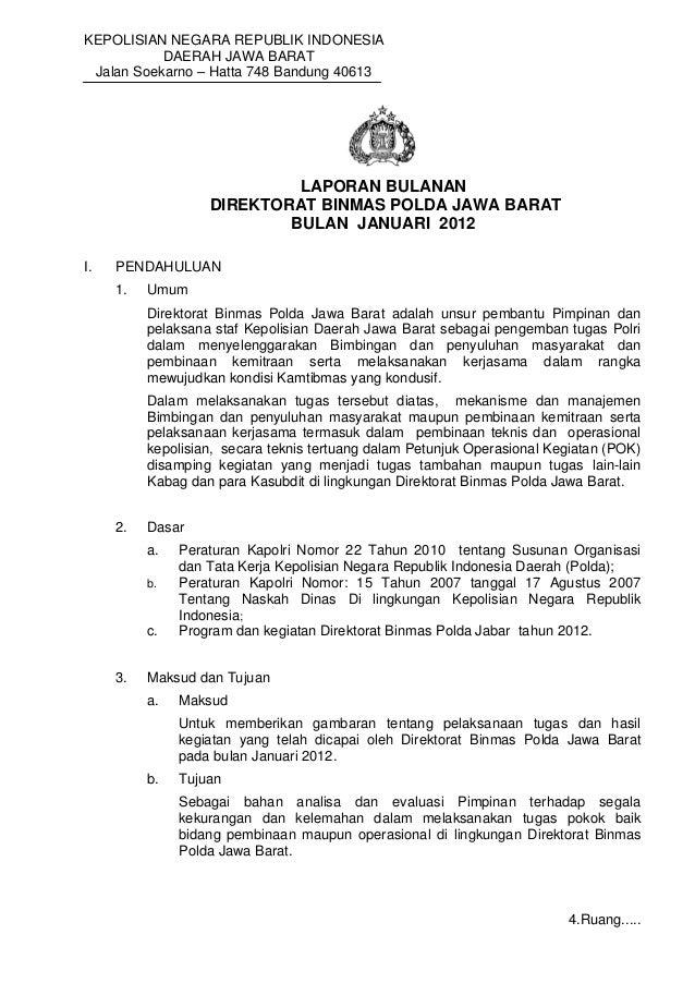 KEPOLISIAN NEGARA REPUBLIK INDONESIADAERAH JAWA BARATJalan Soekarno – Hatta 748 Bandung 40613LAPORAN BULANANDIREKTORAT BIN...