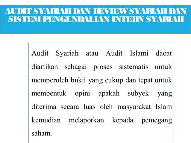 audit syariah Audit syariah tujuan organisasi ini adalah mengembangkan pemikiran akuntansi dan auditing yang relevan dengan lembaga keuangan menyamakan pemikiran akuntansi dan auditing yang relevan pada lembaga keuangan dan penerapannya melalui pelatihan, seminar, penerbitan jurnal yang berkaitan dengan hasil riset.