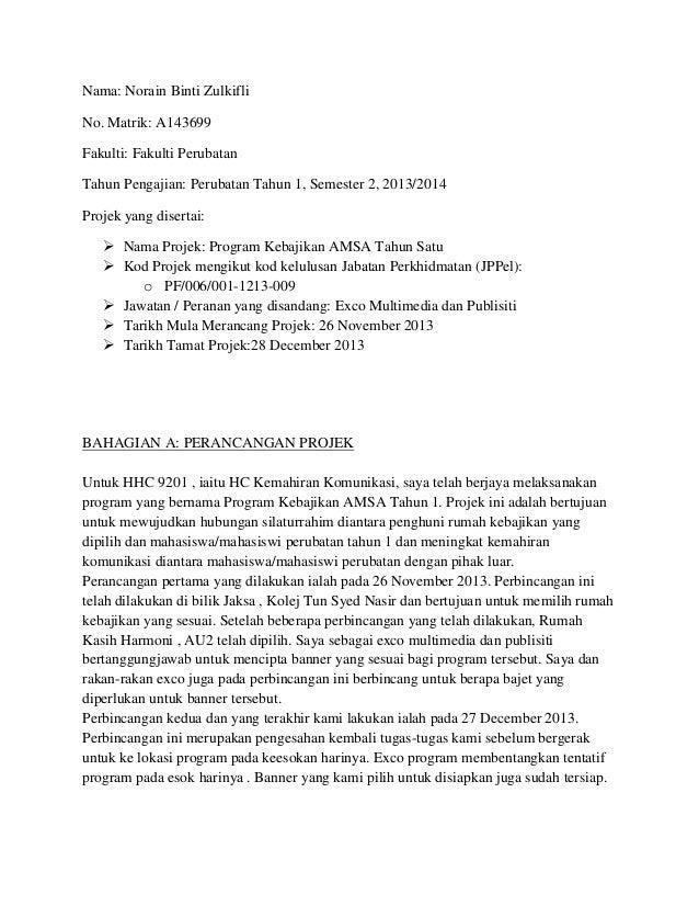 Nama: Norain Binti Zulkifli No. Matrik: A143699 Fakulti: Fakulti Perubatan Tahun Pengajian: Perubatan Tahun 1, Semester 2,...