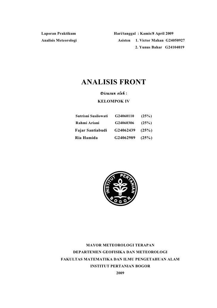Laporan Praktikum                        Hari/tanggal : Kamis/8 April 2009Analisis Meteorologi                       Asist...