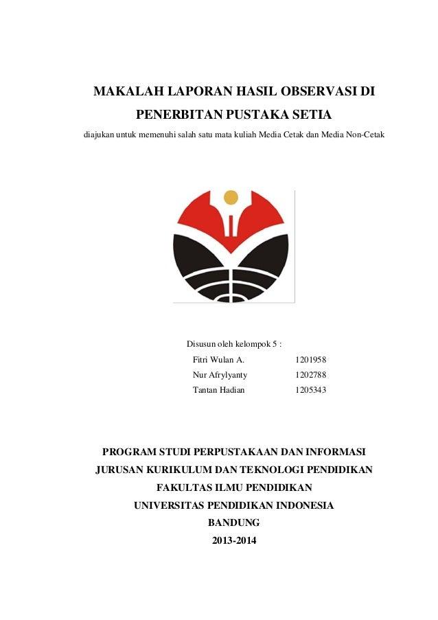 laporan hasil observasi ke penerbitan pustaka selaporan