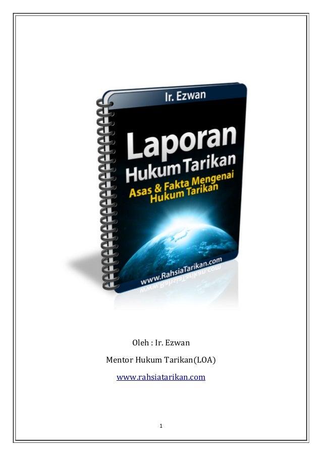 1 Oleh : Ir. Ezwan Mentor Hukum Tarikan(LOA) www.rahsiatarikan.com