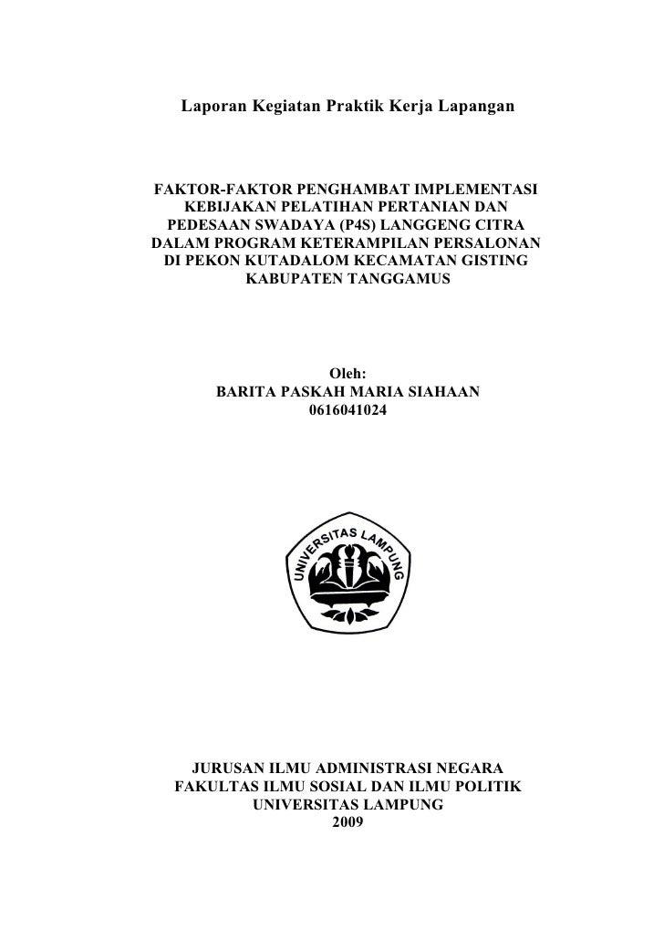 Laporan Kegiatan Praktik Kerja Lapangan    FAKTOR-FAKTOR PENGHAMBAT IMPLEMENTASI     KEBIJAKAN PELATIHAN PERTANIAN DAN  PE...