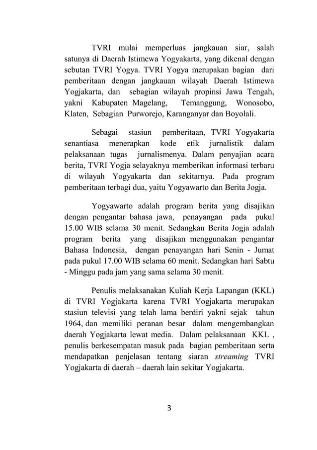 3 TVRI mulai memperluas jangkauan siar, salah satunya di Daerah Istimewa Yogyakarta, yang dikenal dengan sebutan TVRI Yogy...
