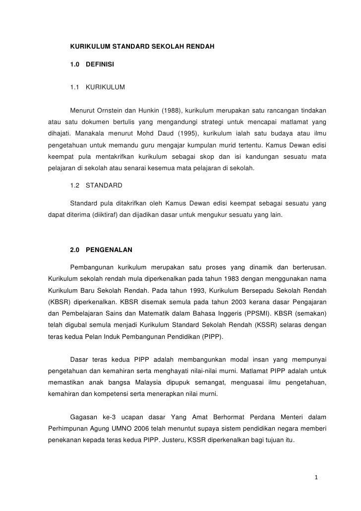 KURIKULUM STANDARD SEKOLAH RENDAH       1.0 DEFINISI       1.1 KURIKULUM       Menurut Ornstein dan Hunkin (1988), kurikul...