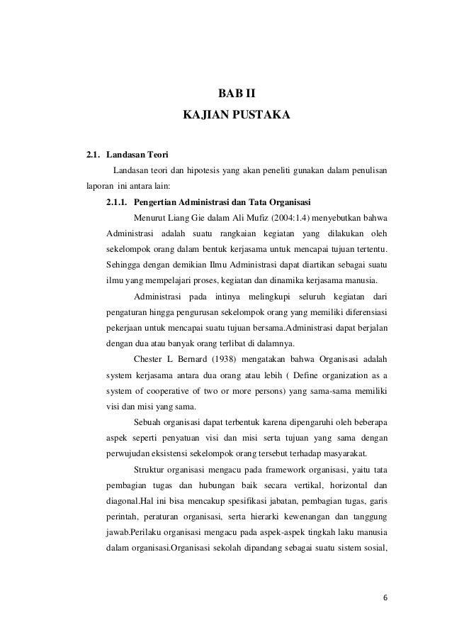 BAB II KAJIAN PUSTAKA  2.1. Landasan Teori Landasan teori dan hipotesis yang akan peneliti gunakan dalam penulisan laporan...