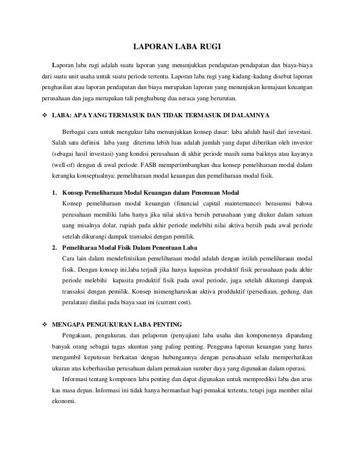 LAPORAN LABA RUGI   Laporan laba rugi adalah suatu laporan yang menunjukkan pendapatan-pendapatan dan biaya-biayadari suat...