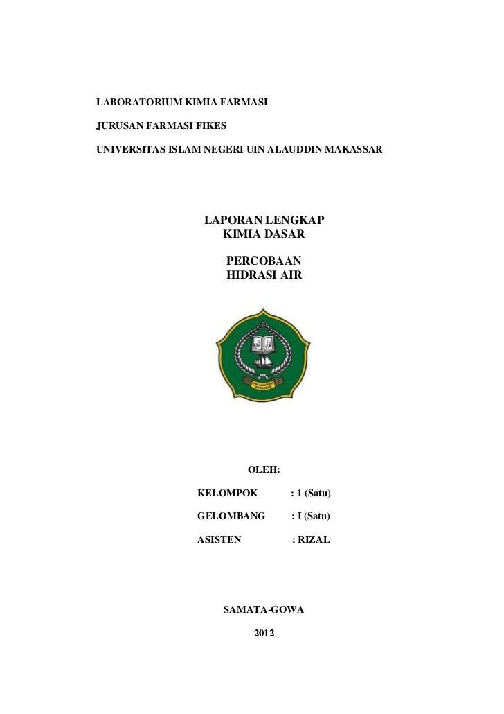 LABORATORIUM KIMIA FARMASIJURUSAN FARMASI FIKESUNIVERSITAS ISLAM NEGERI UIN ALAUDDIN MAKASSAR                 LAPORAN LENG...