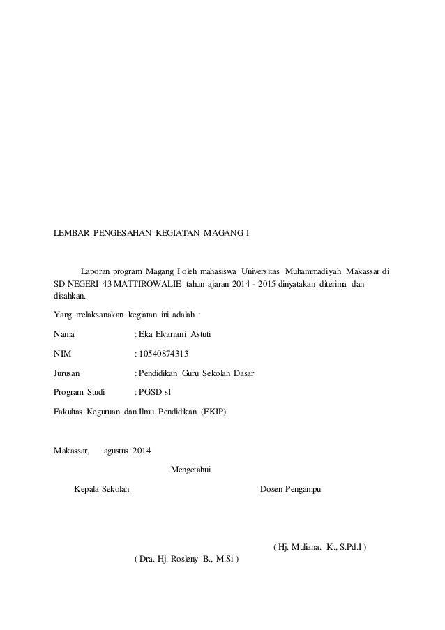 Laporan Magang 1 Pgsd Unismuh Makassar 2013