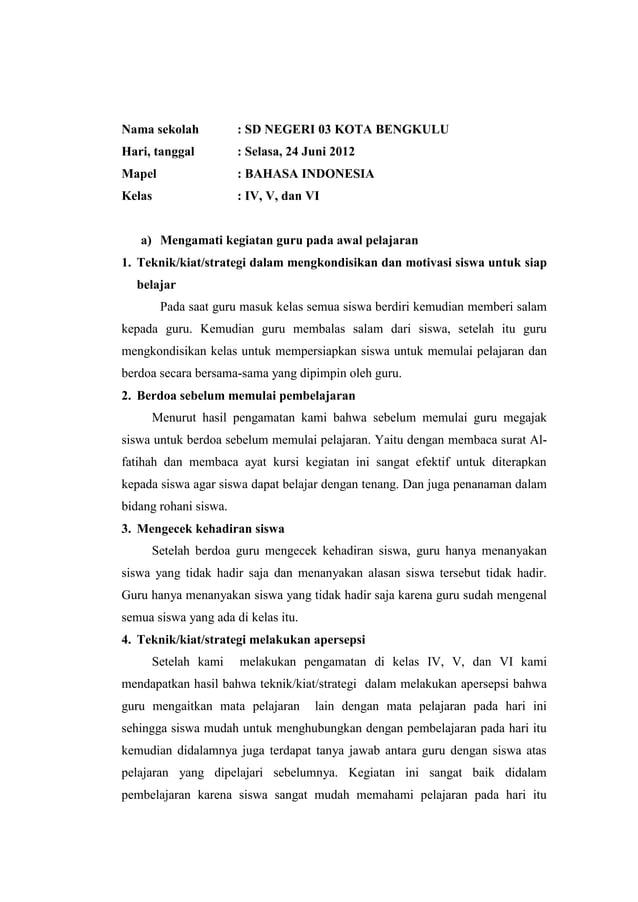 Nama sekolah  : SD NEGERI 03 KOTA BENGKULU  Hari, tanggal  : Selasa, 24 Juni 2012  Mapel  : BAHASA INDONESIA  Kelas  : IV,...