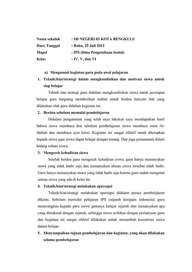 Nama sekolah  : SD NEGERI 03 KOTA BENGKULU  Hari, Tanggal  : Rabu, 25 Juli 2012  Mapel  : IPS (Ilmu Pengetahuan Sosial)  K...