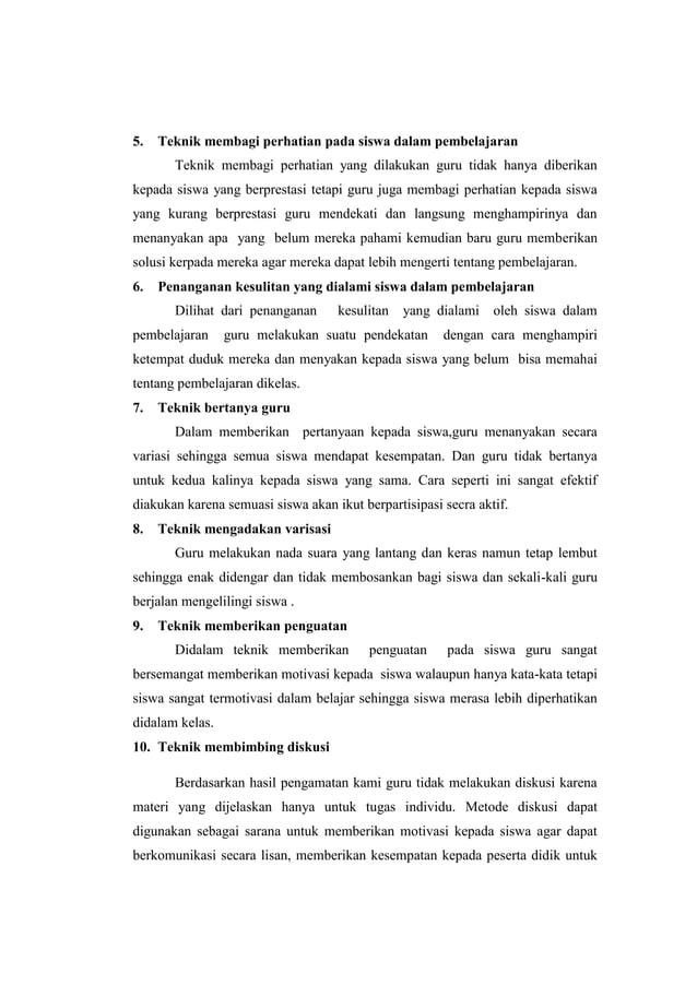 5.  Teknik membagi perhatian pada siswa dalam pembelajaran Teknik membagi perhatian yang dilakukan guru tidak hanya diberi...