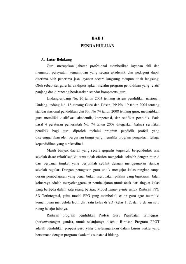 BAB I PENDAHULUAN A. Latar Belakang Guru merupakan jabatan profesional memberikan layanan ahli dan menuntut persyratan kem...
