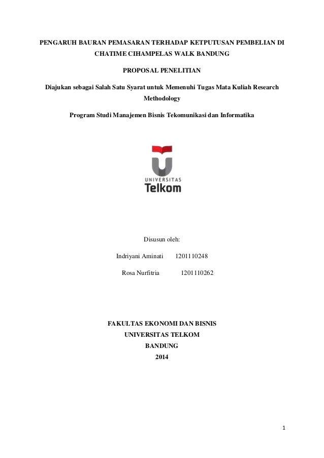 1 PENGARUH BAURAN PEMASARAN TERHADAP KETPUTUSAN PEMBELIAN DI CHATIME CIHAMPELAS WALK BANDUNG PROPOSAL PENELITIAN Diajukan ...