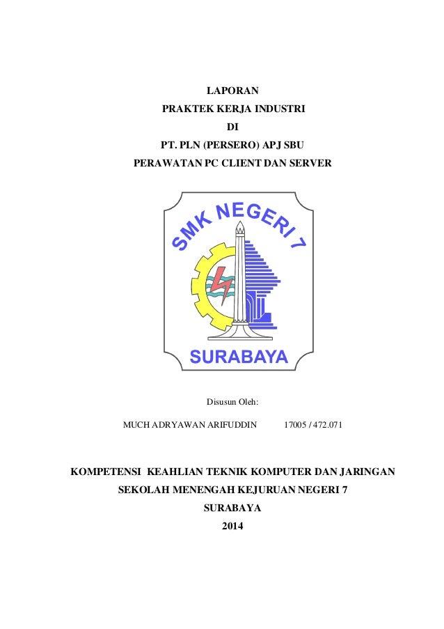 Laporan Praktik Kerja Lapangan Perlakuan Akuntansi Tehadap