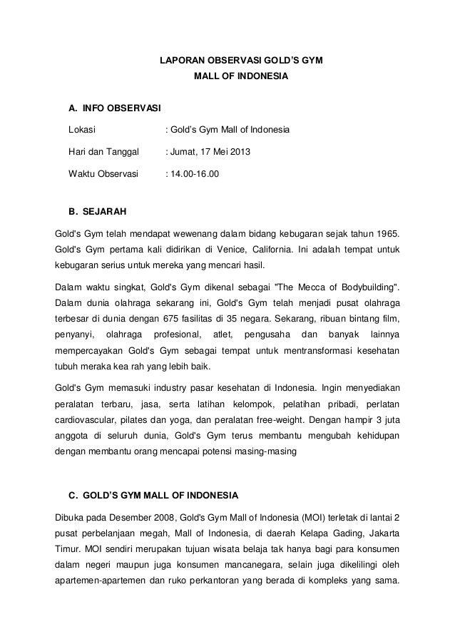 LAPORAN OBSERVASI GOLD'S GYMMALL OF INDONESIAA. INFO OBSERVASILokasi : Gold's Gym Mall of IndonesiaHari dan Tanggal : Juma...