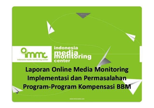 Laporan Online Media Monitoring Implementasi dan Permasalahan ProgramProgram-Program Kompensasi BBM