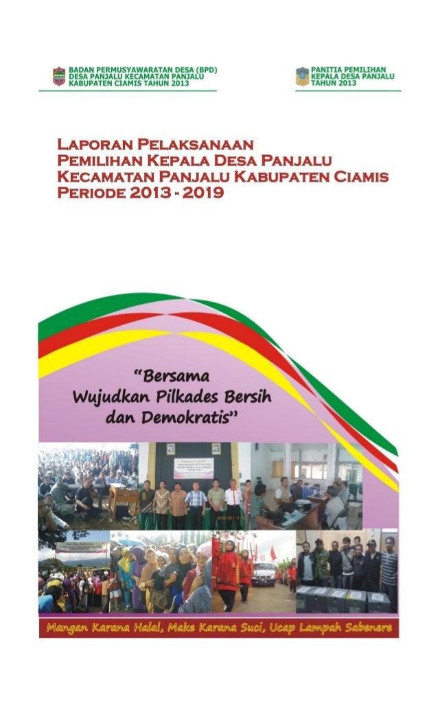 PEMERINTAH KABUPATEN CIAMIS Jalan Garahang-Ciater No. 01 Panjalu Tlp. (0265) 450157 KODE POS 46264 Panjalu, Juli 2013 Kepa...