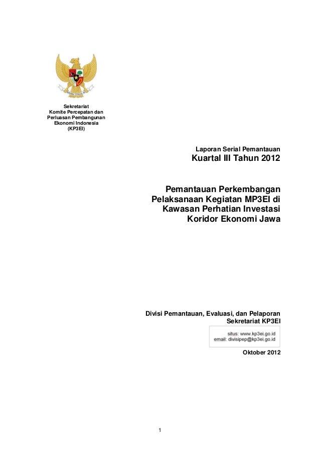 Sekretariat Komite Percepatan danPerluasan Pembangunan  Ekonomi Indonesia        (KP3EI)                                  ...