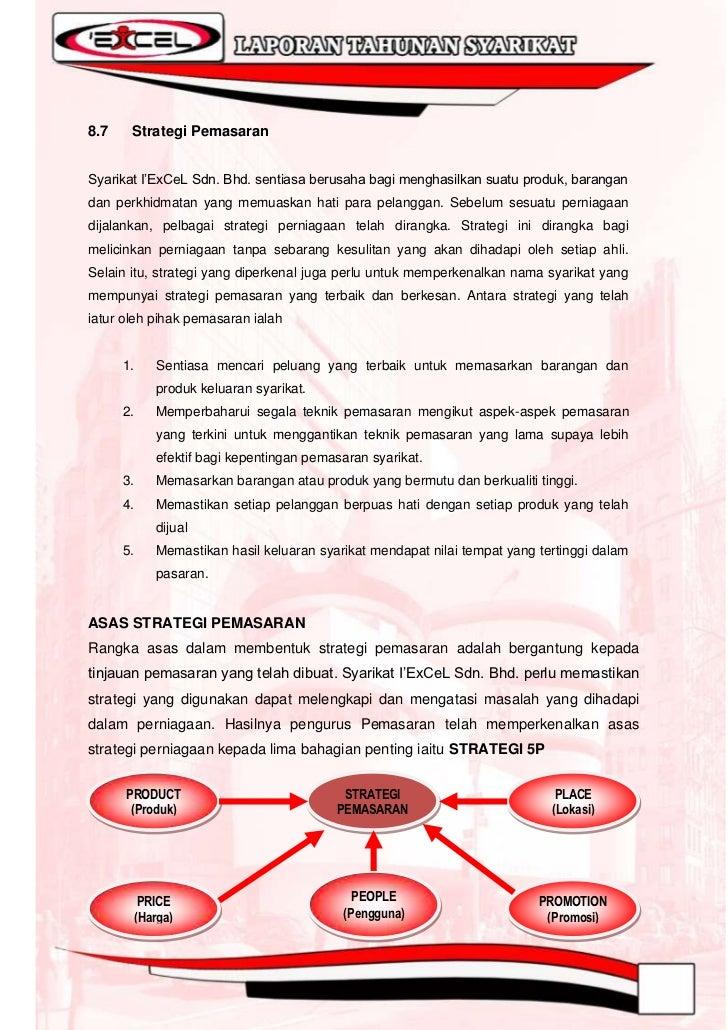 """8.8   Pembahagian StrategiBerdasarkan asas Strategi Pemasaran 5P Syarikat I""""ExCel Sdn Bhd telah menyediakanpembahagian str..."""