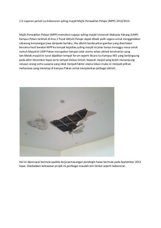 1.0 Laporan penuh isu kebocoran syiling masjid Majlis Perwakilan Pelajar (MPP) 2012/2013.Majlis Perwakilan Pelajar (MPP) m...